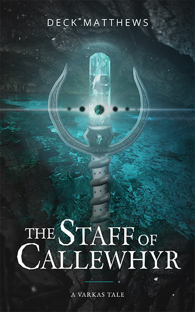 The Staff of Callewhyr